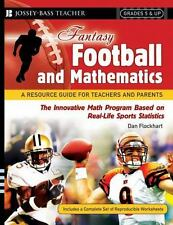 Fantasy Football and Mathematics: A Resource Guide for Teachers and Pa-ExLibrary
