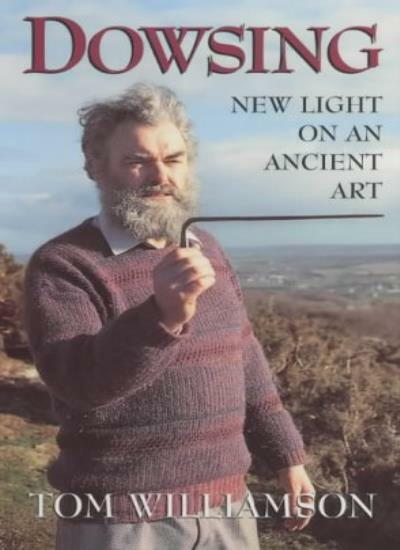 Dowsing: New Light on an Ancient Art,Tom Williamson- 9780709070986