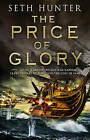 The Price of Glory by Seth Hunter (Paperback, 2011)