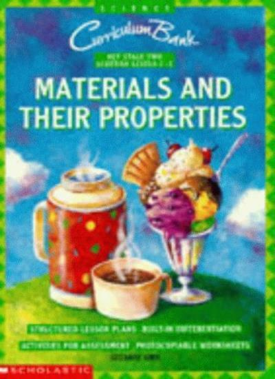 Materials and Their Properties KS2 (Curriculum Bank) By Suzanne Kirk