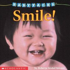 Baby Faces: Smile! 2 by Roberta Grobel Intrater (1997, Board Book)