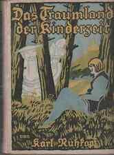 Das Traumland der Kinderzeit>Karl Ruhkopf Märchen d. kleinen Rembrandt 1923