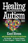 Healing the Symptoms Known as Autism by Kerri Rivera (Paperback / softback, 2014)