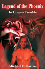 In Dragon Trouble by Michael H Barcus (Paperback / softback, 2001)