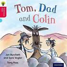 Oxford Reading Tree Traditional Tales: Level 4: Tom, Dad and Colin by Thelma Page, Nikki Gamble, Jan Burchett (Paperback, 2011)