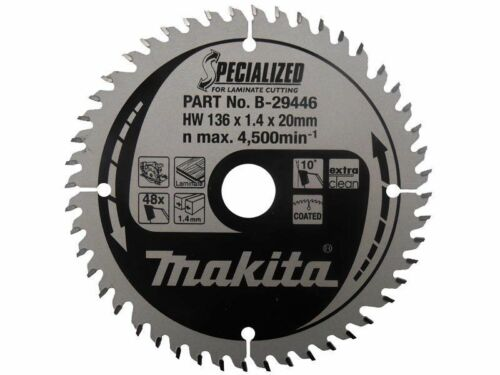 Genuine Makita B-29446 136mm x 20mm x 48T Specialized Laminate Cutting Saw Blade