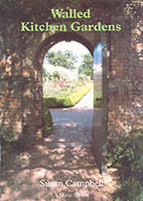 Walled Kitchen Gardens (Shire Album S.), Campbell, Susan, Good Book