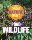 Pond Wildlife by Clare Hibbert (Hardback, 2016)