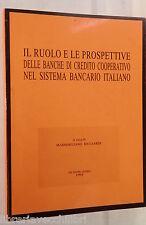 IL RUOLO E LE PROSPETTIVE DELLE BANCHE DI CREDITO COOPERATIVO M Ricciardi di e
