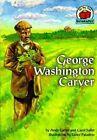 George Washington Carver by Carol Saller, Andy Carter (Paperback, 2001)