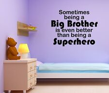 SOMETIMES BEING A BIG BROTHER SUPERHERO Words Lettering Vinyl Wall Decal Quote