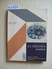 M. DURAND/ P. FAVARD - LA CELLULA: STRUTTURA - MONDADORI - 1970