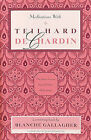 Meditations with Teilhard de Chardin by Blanche Marie Gallagher (Paperback, 1988)
