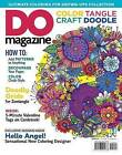 Color, Tangle, Craft, Doodle: No. 3 by Editors of DO Magazine (Paperback, 2016)