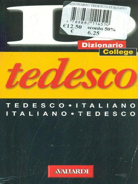 DIZIONARIO TEDESCO   AA.VV. VALLARDI A. 2005 DIZIONARIO COLLEGE
