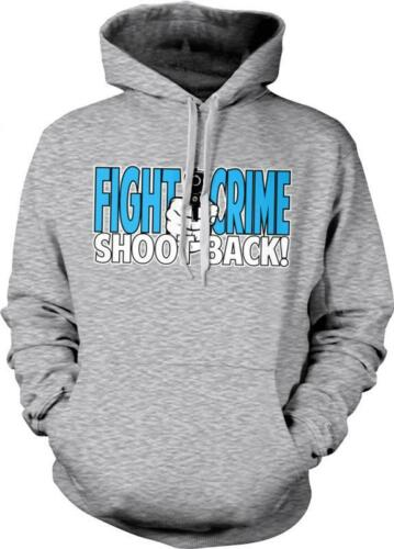 Fight Crime Shoot Back Funny Humor Joke 2nd Amendment Pro-Gun Hoodie Pullover