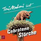 Gebratene Störche von Toni Mahoni (2010)