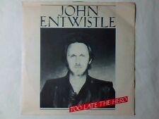 "JOHN ENTWISTLE Too late the hero 7"" ITALY THE WHO"