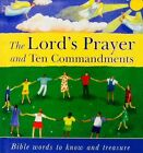 The Lord's Prayer and Ten Commandments: Bible Words to Know and Treasure by Lois Rock (Hardback, 2008)