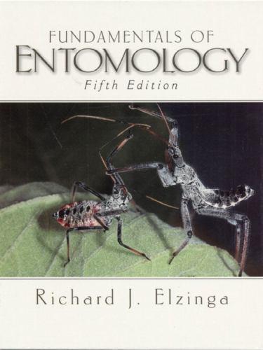 FUNDAMENTALS OF ENTOMOLOGY (5TH EDITION) By Richard J. Elzinga - Hardcover *LN*