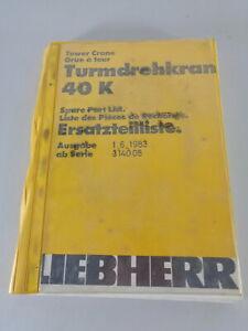 Parts Catalog/Spare Parts List Liebherr Tower Crane 40 K Stand 06/1983