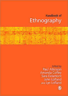 Handbook of Ethnography Paperback book, 2007