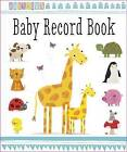 Baby Record Book by Make Believe Ideas (Novelty book, 2015)