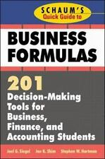 Schaum's Quick Guide to Business Formulas: 201 Decision-Making Tools for