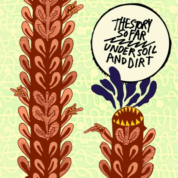 Under Soil And Dirt By The Story So Far Vinyl Nov 2011