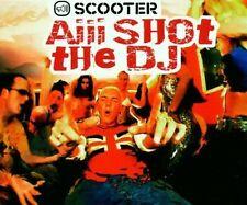 Scooter Aiii shot the dj (2001) [Maxi-CD]