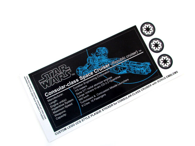 CUSTOM UCS STYLE PLAQUE STICKERS for Lego 7665 CONSULAR CLASS SPACE CRUISER ,etc