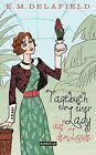 Tagebuch einer Lady auf dem Lande von E. M. Delafield (2012, Gebundene Ausgabe)