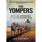 The Yompers: With 45 Commando in the Falklands War by Ian R. Gardiner (Paperback, 2016)