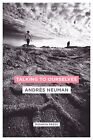 Talking to Ourselves by Andres Neuman (Paperback, 2014)