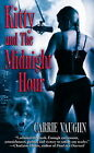 Kitty and the Midnight Hour by Carrie Vaughn (Paperback, 2005)