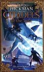 Citadels of the Lost by Tracy Hickman (Paperback / softback)