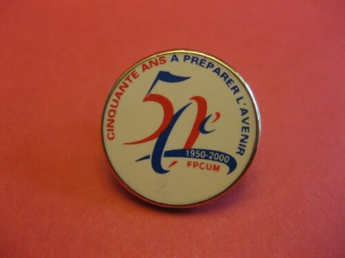 POLICE FRATERNITY  MONTREAL 50TH ANNIVERSARY FPCUM PIN BACK NEW