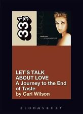 33 1/3 Ser.: Celine Dion's Let's Talk about Love : A Journey to the End of...