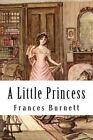 A Little Princess by Frances Hodgson Burnett (Paperback / softback, 2014)