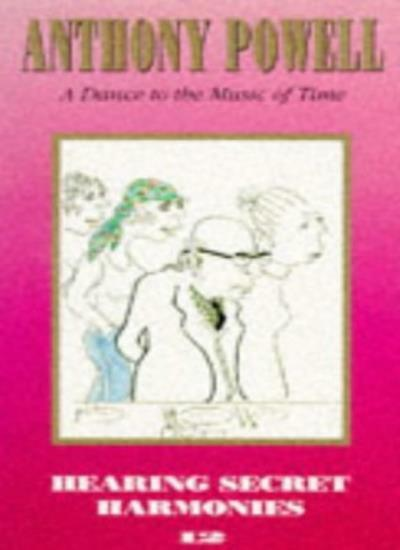 Hearing Secret Harmonies (Dance to the Music of Time) By Anthon .9780749306465