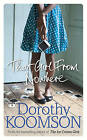 That Girl from Nowhere by Dorothy Koomson (Hardback, 2015)