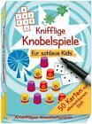 Knifflige Knobelspiele für schlaue Kids (2016, Box)
