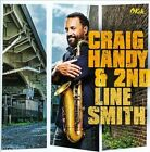 Craig Handy & 2nd Line Smith * by Craig Handy (CD, Sep-2013, Sony Music)