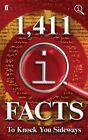 1,411 QI Facts to Knock You Sideways by John Mitchinson, John Lloyd, James Harkin (Hardback, 2014)