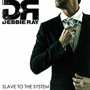 Debbie-Ray-Slave-To-The-System-CD