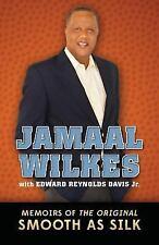 Jamaal Wilkes: Memoirs of The Original Smooth As Silk