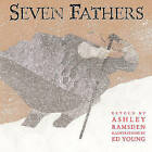 Seven Fathers by Roaring Brook Press (Hardback, 2011)