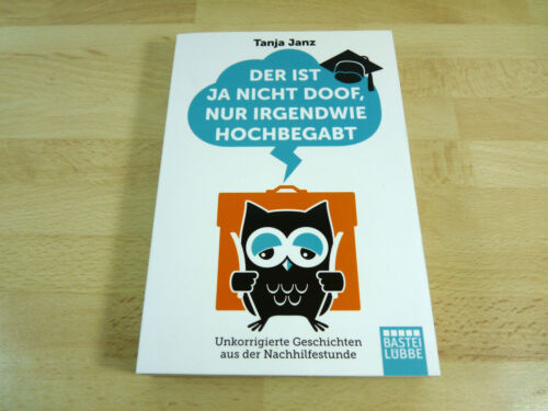 1 von 1 - Tanja Janz: Der ist ja nicht doof, nur irgendwie hochbegabt / Taschenbuch