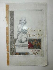 Raro antico libro Catalogo Museo Vela scultura pittura 1901 prima edizione