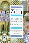Zillij: Art of Moroccan Ceramics by S.Samar Damluji (Hardback, 1992)